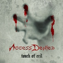 Access Denied - 2012 - Touch of Evil