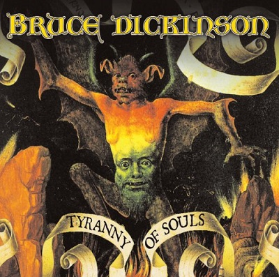 BRUCE DICKINSON - Tyrrany of Souls