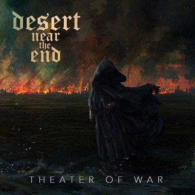 DESERT NEAR THE END - Theater of War