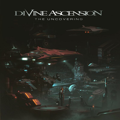 DIVINE ASCENSION – The Uncovering
