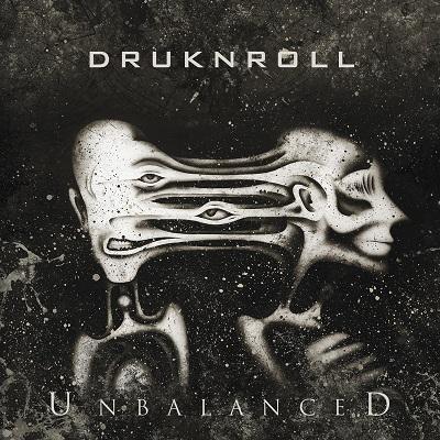 DRUKNROLL - Unbalanced