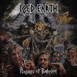 Iced Earth - 2013 - Plagues of Babylon