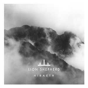 Lion Shepherd - Hiraeth