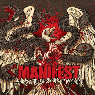 MANIFEST - ...and For This We Should Be Damned?