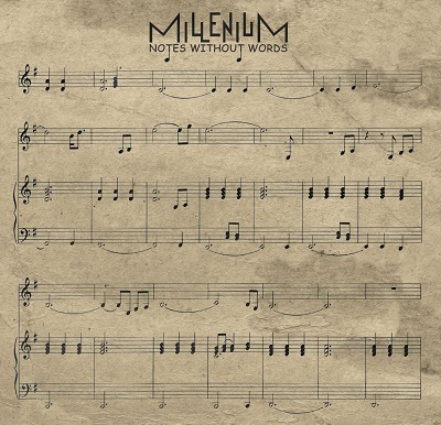 MILLENIUM – Notes Without Words