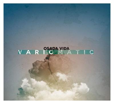 OSADA VIDA - Variomatic