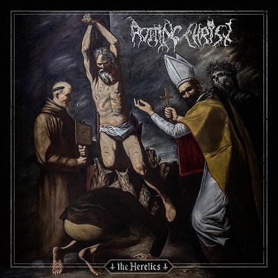 ROTTING CHRIST - The Heretics
